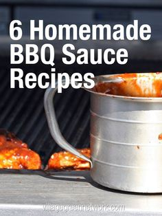 6 Homemade BBQ Sauce Recipes / http://villagegreennetwork.com/6-homemade-bbq-sauce-recipes/?utm_content=buffer54308&utm_medium=social&utm_source=pinterest.com&utm_campaign=buffer