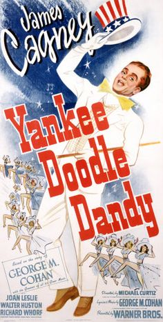 """""""Yankee Doodle Dandy."""" This 1942 musical about the life of George M. Cohan is quite good, and James Cagney does a fine job of portraying """"The Man Who Owned Broadway"""" in all his patriotic glory. (In fact, Cagney won a Best Actor Oscar for his portrayal.)  Apparently, Cagney's singing and dancing style were a good match for Cohan's.  Rousing and patriotic."""