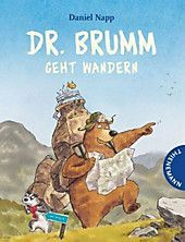 Dr Brumm Geht Wandern Daniel Napp Gebunden Buch In 2020 Wandern Bucher Kinderbucher