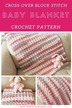 BABY BLANKETS: Cross-Over Block Stitch Baby Blanket Crochet; This Cross-Over stitch blanket is super easy to make and like many of my patterns, once you get started, you can practically make it with your eyes closed. Find Out More... #patterns #forbeginners #crochet #easypattern #dabblesandbabbles
