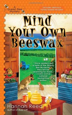 Mind Your Own Beeswax (A Queen Bee Mystery): Hannah Reed: 9780425241592: http://Amazon.com: Books This is book 2 of the series. Book 1 is not available in Nassau library system