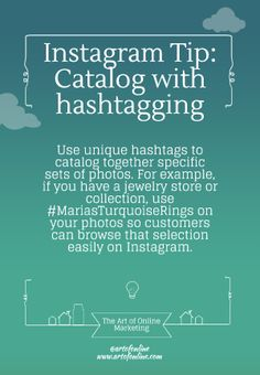 AOM's Instagram tip: File together certain photos with unique hashtags.