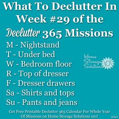 What to declutter in week #29 of the Declutter 365 missions {get a free printable Declutter 365 calendar for a whole year of missions on Home Storage Solutions 101!} Organizing Your Home, Home Organization Hacks, Organizing Tips, Cleaning Tips, Home Storage Solutions, Clutter Free Home, Family Organizer, Bedroom Flooring, Feeling Overwhelmed