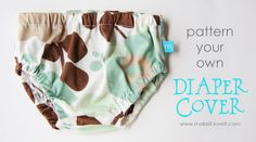 Make your own Diaper Covers (and a little altering again…) | Make It and Love It