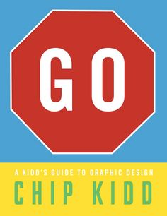 http://www.brainpickings.org/index.php/2013/10/22/chip-kidd-go-book/ - great review of this graphic design primer for kids, covering the history and concepts behind graphic design. long post!