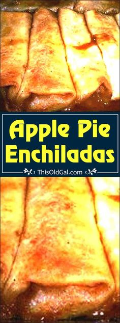 Apple Pie Enchiladas via @thisoldgalcooks