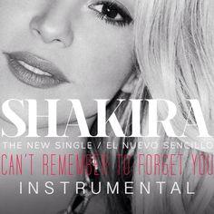 Cover para el instrumental oficial de #CantRememberToForgetYou #Shakira