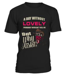 LOVELY  Funny lonely T-shirt, Best lonely T-shirt