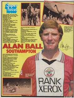 Super Focus with Alan Ball of Southampton with Shoot! magazine in Football Icon, Uk Football, Retro Football, Football Program, Vintage Football, Football Shirts, Football Players, Southampton Football, Southampton Fc