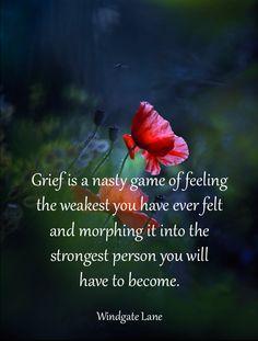 Grief ...