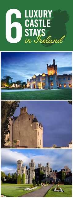 We've all had the dream of finding ourselves in a Disney fairytale, butlers on hand, turrets towering outside the castle windows. The beauty of Ireland is that your dreams don't have to end when you wake up…