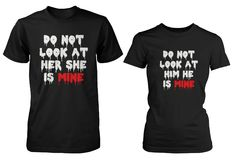 Do Not Look His and Her Matching T-Shirts for Couples Halloween Horror