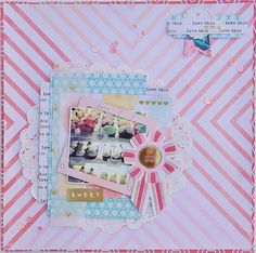#papercrafting #scrapbook #layout: just my style: A Sweet Layout