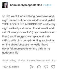 18 Tumblr Posts About Catcalling That'll Make Women Laugh Then Shake Their Head In Despair