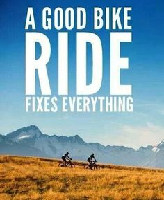 A good bike changes everything