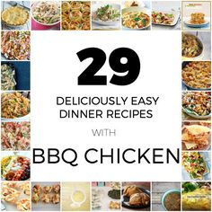 29 DELICIOUSLY EASY DINNER IDEAS WITH BBQ CHICKEN - Fat Mum Slim