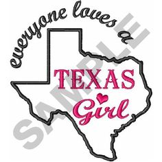 TEXAS GIRL embroidery design