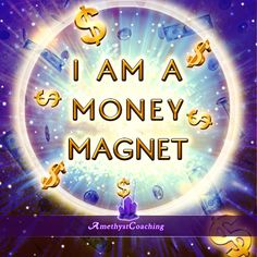 $  Special Affirmation week to attract money  $  Today's Affirmation: I Am A Money Magnet  #affirmation #coaching It is not enough just to repeat words, while repeating the affirmation, feel and believe that the situation is already real. This will put more energy into the affirmation.