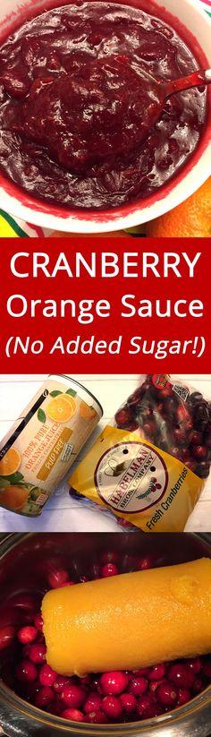 Healthy Cranberry Orange Sauce With NO ADDED SUGAR - this is genius! | MelanieCooks.com