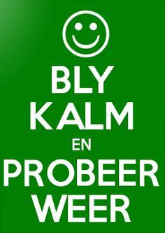 (Keep Calm) Afrikaans Quotes, Keep Calm, Math, Words, Anna, Success, Classroom, Google Search, Bedroom