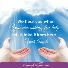 When you give your desires to the Angels, you must also allow them to take care of it. So often we hold on to the situation because we need to be in control. Let the Angels take over for a while. ~ Karen Borga, The Angel Lady   Join our daily email list here http://ow.ly/Of44k