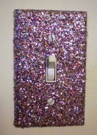 Glitter Crafted Light Switch..... no instructions but all you would need is spray tacky glue (use in a WELL ventilated area or outside) after you take off the switch plate and shake on glitter color of your choice!