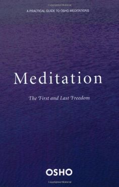 Meditation: The First and Last Freedom by Osho, http://www.amazon.com/dp/0312336632/ref=cm_sw_r_pi_dp_dWOFqb056MJB4