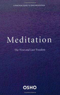 Meditation: The First and Last Freedom by Osho, http://www.amazon.com/dp/0312336632/ref=cm_sw_r_pi_dp_dWOFqb056MJB4