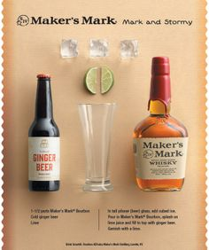 One of my Faves!!! The Mark and Stormy is a perfect blend of ginger beer, lime, and of course Maker's.