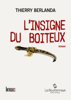 .: Chronique de l'insigne du boiteux de Thierry Berla...