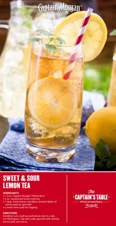 Sweet & Sour Lemon Tea: Sweet tea, a twist of lemon, and the crisp, fruity boldness of Captain's white rum. A delicious Springtime tea cocktail! #drink #recipe #CaptainMorgan #Captain #Morgan #CaptainsTable