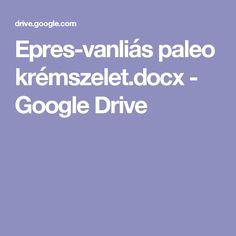 Epres-vanliás paleo krémszelet.docx - Google Drive