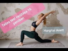 Teljes test nyújtása 16 percben   Hargitai Anett - Full body streching Full Body, Youtube, Instagram, Youtubers, Youtube Movies, Total Body Workouts