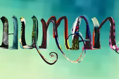 """Human"" - typography by Senongo Akpem, using the Mixel app."