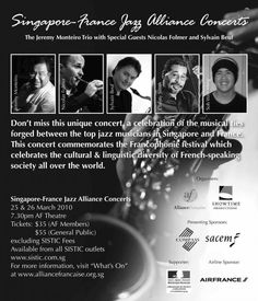 Poster/Ad for the Singapore-France Jazz  Alliance Francaise Concert 25/25 March 2010