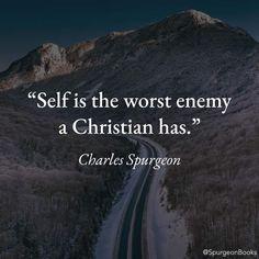 Charles Spurgeon Quotes, Self, Spirituality, Christian, Inspirational, Spiritual, Christians