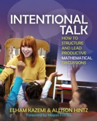 Intentional Talk: How to Structure and Lead Productive Mathematical Discussions - Stenhouse