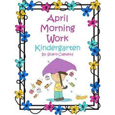 Morning Work - April - Kindergarten. Sherry Clements on Educents. http://drclementskindergarten.blogspot.com/