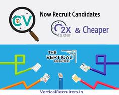 Now Recruit Candidate 2x Faster Recruitment Service in Pan India Only at: VerticalRecruiters.in