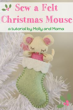 Follow this simple tutorial with free pattern template, to hand stitch this felt Christmas mouse in a stocking - a great Christmas decoration or ornament.