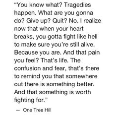 one tree hill quotes - Google Search