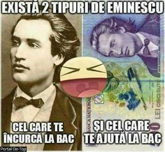 😂😂😂TRANSLATION:There are 2 types of Eminescu: messes with your bac (final important test) helps you with your bac Funny Jockes, Crazy Funny Memes, Funny Texts, Funny Quotes, Funny Images, Funny Pictures, Funny Advertising, Funny Posters, Sarcastic Humor