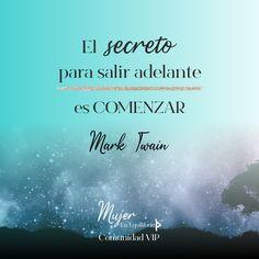 El secreto para salir adelante es comenzar. Mark Twain. #frasesinspiradoras #citadeldia #reflexiones #mujerenequilibrio #espiritualidad Reiki, Meditation, Mark Twain, Chakras, Movie Posters, Texts, Inspiring Quotes, The Secret, Affirmations