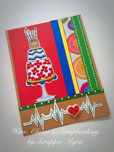 Wine, Cheese and Scrapbooking: Another Birthday Card