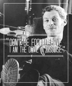Não se deixe enganar, amor. Eu sou o demonio disfarçado