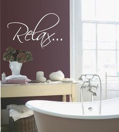 Want this for my bathroom in the lavender purple!!!   Bath tub Relax Bathroom Relax  Vinyl Wall Quote Decal by 7decals, $11.99