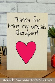 Unpaid Therapist Funny birthday card, funny thank you card, best friend birthday, birthday gift idea Best Friend Birthday Cards, Birthday Card Messages, Birthday Quotes For Him, Birthday Cards For Boyfriend, Funny Birthday Cards, Humor Birthday, Diy Cards For Boyfriend, Birthday Nails, Scrapbook Ideas For Boyfriend
