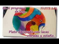 PLATO CON ESTAÑO Y LACA VITRAL Parte 1/3 - YouTube Stained Glass, Mandala, Youtube, Diy, Decoupage, Coffee Mugs, Cups, Glasses, Country