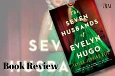Book Review of Seven Husbands of Evelyn Hugo by Taylor Jenkins Reid
