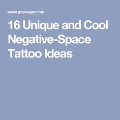 16 Unique and Cool Negative-Space Tattoo Ideas